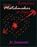 The Matchmaker Fell In Love (Romance)