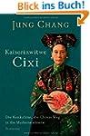 Kaiserinwitwe Cixi: Die Konkubine, di...