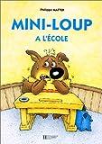 echange, troc Philippe Matter - Mini-Loup à l'école
