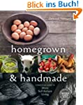 Homegrown & Handmade: A Practical Gui...