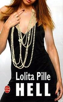 Hell par Lolita Pille