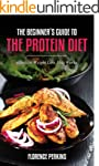 The Beginner's Guide to the Protein D...