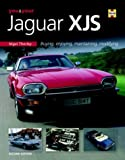 You & Your Jaguar XJS: Buying,Enjoying,Maintaining,Modifying