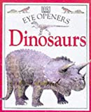 Dinosaurs (Eye Openers) (0751359513) by Royston, Angela