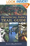 Ontario Provincial Parks Trail Guide