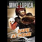 Safe at Home: A Comeback Kids Novel | Mike Lupica