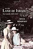 img - for In the Land of Israel: My Family 1809-1949 book / textbook / text book