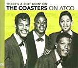 There's a Riot Goin' On: The Coasters on Atco