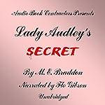 Lady Audley's Secret | M. E. Bradden