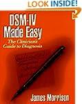 DSM-IV Made Easy: The Clinician's Gui...