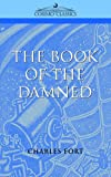 The Book of the Damned (1596050276) by Charles Fort