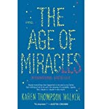 The Age of Miracles: A Novel (Paperback) - Common