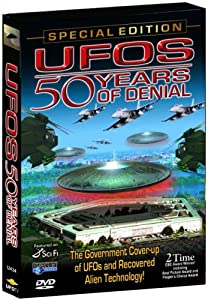 Ufos 50 Years Of Denial Expanded Special Edition by UFO Tv
