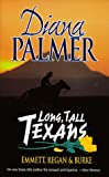 Long Tall Texans: Emmett-Regan-Burke - LARGE TRADE PAPERBACK (0373483937) by Palmer, Diana