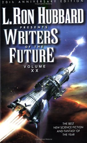 L. Ron Hubbard Presents Writers of the Future, Vol. 20
