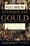 Full House: The Spread of Excellence from Plato to Darwin (0609801406) by Gould, Stephen Jay