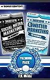 Social Media Marketing 2-for-1, w/ Bonus Content: Social Media Marketing, Premium + Twitter Marketing, Premium, Successfully for Beginners (Social Media ... Twitter Revolution, Facebook, Youtube,)