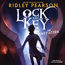 Lock and Key: The Initiation | Livre audio Auteur(s) : Ridley Pearson Narrateur(s) : Nicola Barber