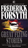 Great Flying Stories (Spanish Edition) (0552138967) by Frederick Forsyth