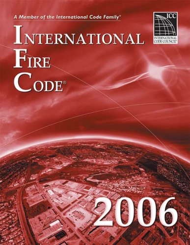 2006 International Fire Code - Soft-cover - ICC (distributed by Cengage Learning) - IC-3400S06 - ISBN: 1580012558 - ISBN-13: 9781580012553
