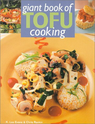 Giant Book Of Tofu Cooking: 350 Delicious & Healthful Recipes front-845638