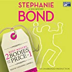 2 Bodies for the Price of 1: Body Movers, Book 2 (       UNABRIDGED) by Stephanie Bond Narrated by Cassandra Campbell