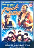 Voyage Of The Rock Aliens DVD
