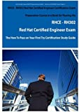 echange, troc  - RHCE - RH302 Red Hat Certified Engineer Certification Exam Preparation Course in a Book for Passing the RHCE - RH302 Red Hat Ce
