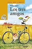 Los tres amigos (Spanish Edition)
