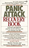 img - for The Panic Attack Recovery Book: A Former Agoraphobic and Her Doctor Tell How You Can ChangeYour Life book / textbook / text book