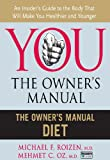 You: The Owner's Manual (The Owner's Manual Diet)