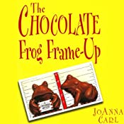 The Chocolate Frog Frame-Up: A Chocoholic Mystery | [Joanna Carl]
