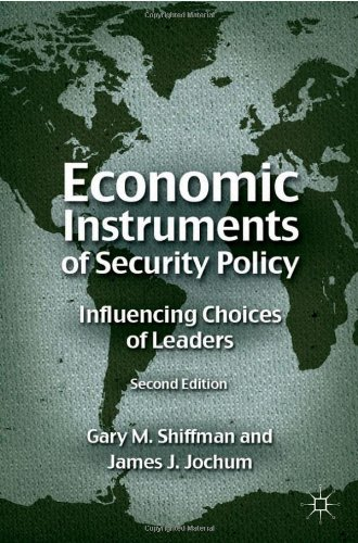 Economic Instruments of Security Policy: Influencing...