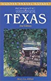 img - for Romantic Weekends Texas book / textbook / text book