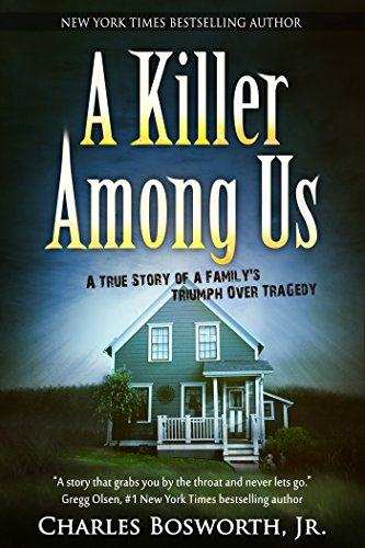 a-killer-among-us-a-true-story-of-murder-and-justice-english-edition