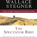 The Spectator Bird (       UNABRIDGED) by Wallace Stegner Narrated by Edward Herrmann