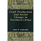 Craft Production and Social Change in Northern China (Fundamental Issues in Archaeology)