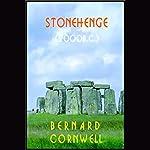 Stonehenge: A Novel of 2000 BC | Bernard Cornwell