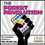The Pocket Revolution: The Complete G...