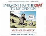 Everyone Has the Right to My Opinion: Investors Business Daily Pulitzer Prize-Winning Editorial Cartoonist