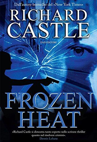 Frozen Heat Nikki Heat edizione italiana PDF