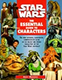 Star Wars: Essential Guide to Characters (0752201093) by Mangels, Andy