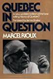 img - for Quebec in Question by Marcel Rioux (1978-01-01) book / textbook / text book