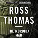 The Mordida Man (       UNABRIDGED) by Ross Thomas Narrated by R. C. Bray