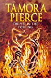 The Fire in the Forging (0439011051) by Tamora Pierce