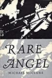 Rare Angel (Writ with Raven's Blood) (0876851952) by McCLURE, Michael.