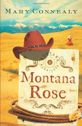 Image of Montana Rose (Montana Marriages, Book 1)