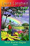 img - for Laura Langbein - Und Die Reise Zum Elfenschloss (German Edition) book / textbook / text book