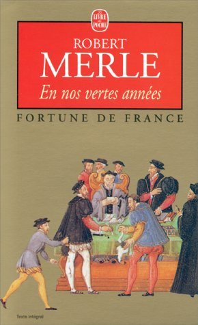 Fortune de France. 02, en nos vertes années