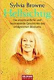 Hellsichtig: Die abenteuerliche und faszinierende Geschichte des erfolgreichen Mediums - Sylvia Browne